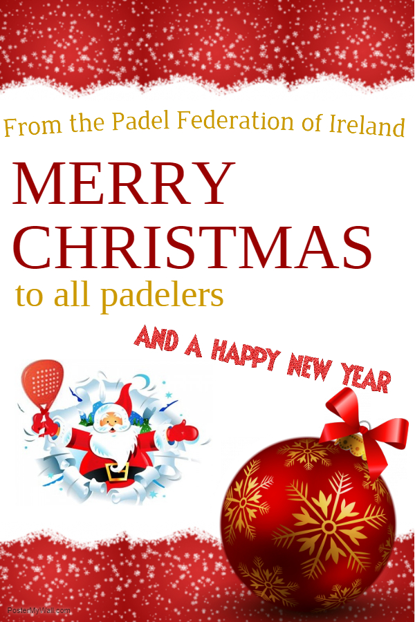Merry Christmas and a Happy New Year to all padelers throughout ...